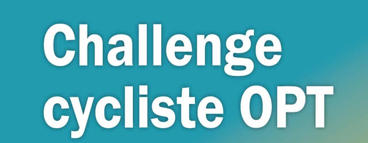 CHALLENGE CYCLISTE DE L'OPT